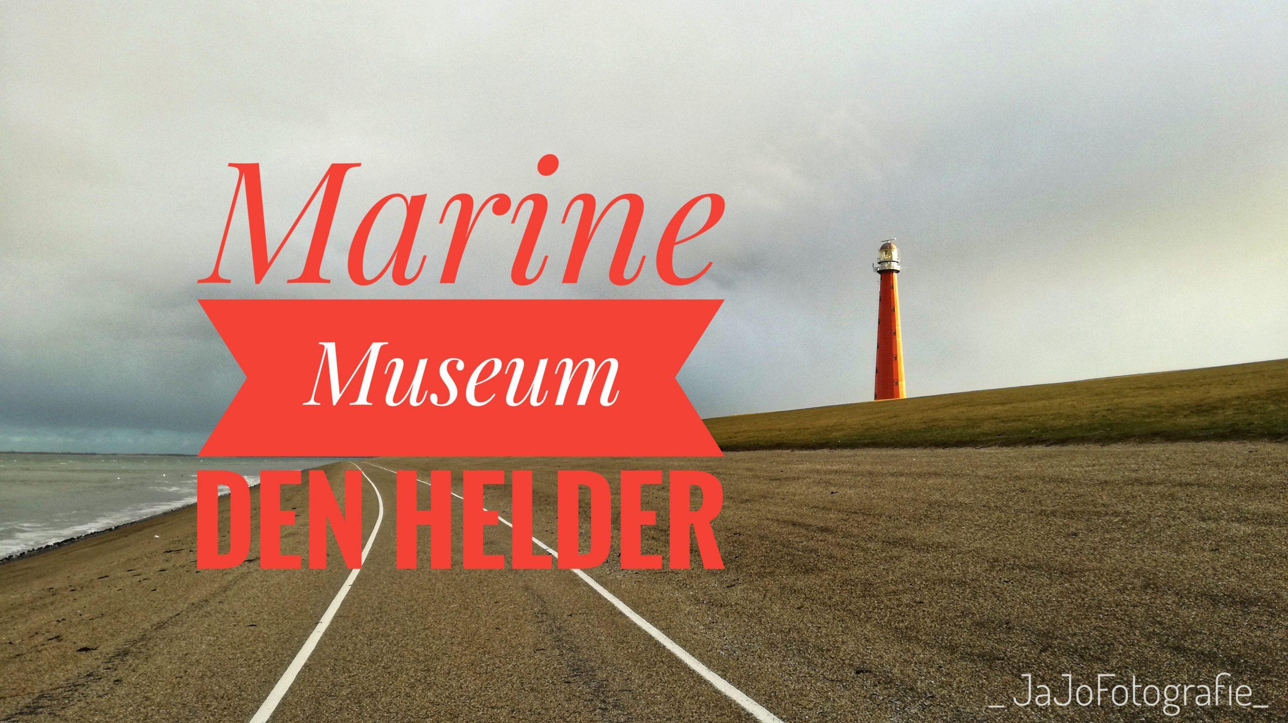 Marine museum – Den Helder