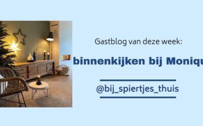 Gastblog – Monique, interieur @Bij_Spiertjes_Thuis.